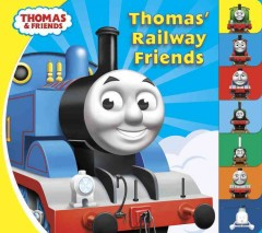 Thomas' railway friends. - W Awdry