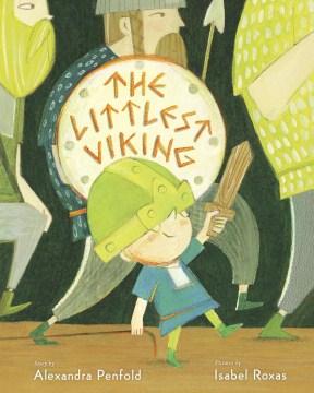 The littlest Viking - Alexandra Penfold