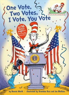 One vote, two votes, I vote, you vote : all about voting - Bonnie Worth