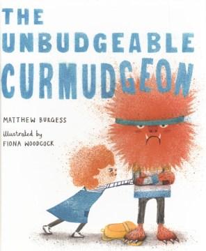 The unbudgeable curmudgeon - Matthew Burgess