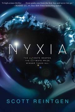 Nyxia  / Scott Reintgen - Scott Reintgen