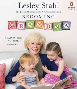 Becoming Grandma - Lesley Stahl
