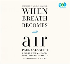 When Breath Becomes Air : Library Edition - Paul; Verghese Kalanithi