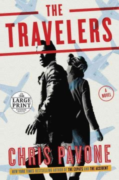 The travelers : a novel - Chris Pavone