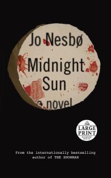 Midnight sun - Jo Nesbø