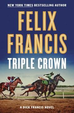 Triple Crown - Felix Francis