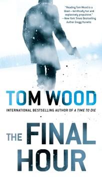 The final hour - Tom Wood