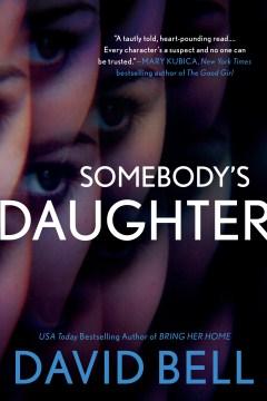 Somebody's Daughter - David Bell