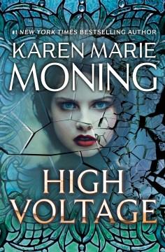High voltage - Karen Marie Moning