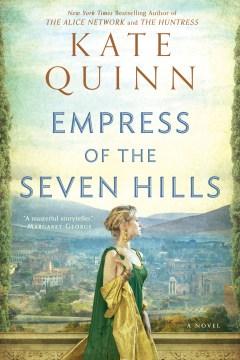 Empress of Rome (series) / Kate Quinn - Kate Quinn