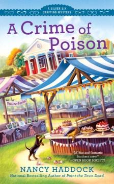 Crime of Poison - Nancy Haddock