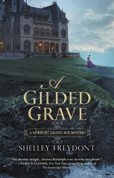 Gilded Grave - Shelley Freydont