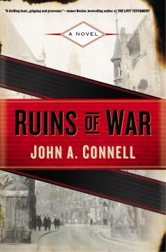 Ruins of War - John A Connell