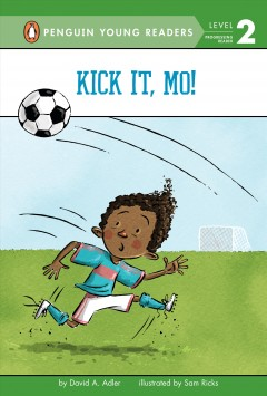 Kick it, Mo! - David A Adler