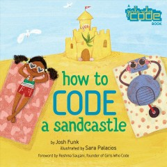 How to code a sandcastle - Josh Funk