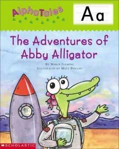 The adventures of Abby Alligator - Maria Fleming