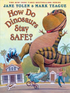 How do dinosaurs stay safe? - Jane Yolen