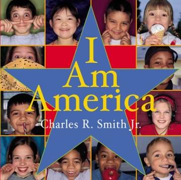 I am America - Charles R Smith