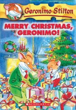 Geronimo Stilton. Book 12, Merry Christmas, Geronimo! - Geronimo Stilton