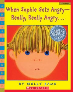 When Sophie gets angry -- really, really angry - Molly Bang