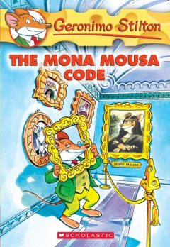 Geronimo Stilton. Book 15, The Mona Mousa code - Geronimo Stilton