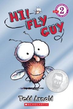Hi! Fly Guy - Tedd Arnold
