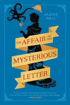 Affair of the Mysterious Letter - Alexis Hall