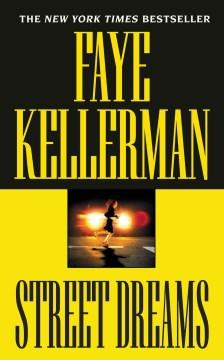 Street dreams - Faye Kellerman