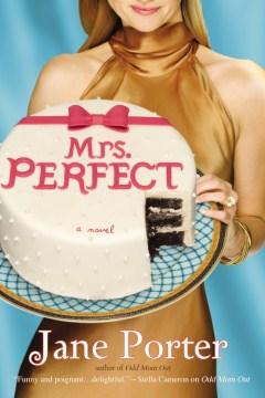 Mrs. Perfect - Jane Porter