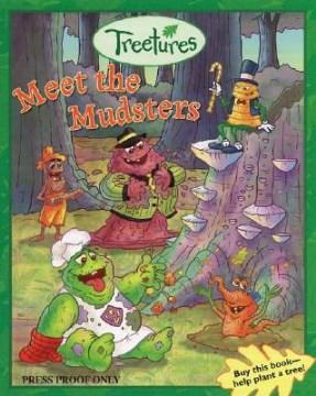 Meet the Mudsters - Megan E Bryant