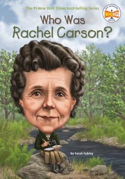 Who was Rachel Carson? - Sarah Fabiny