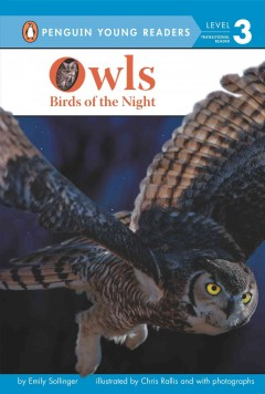 Owls : birds of the night - Emily Sollinger