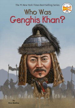 Who Was Genghis Khan? - Nico/ Thompson Medina