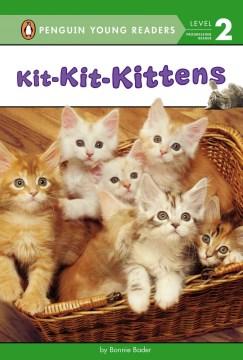 Kit-kit-kittens - Bonnie Bader