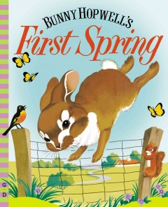 Bunny Hopwell's first spring - Jean Fritz
