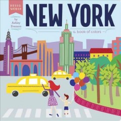 New York : a book of colors - Ashley Evanson