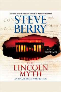 The Lincoln myth : a novel - Steve Berry