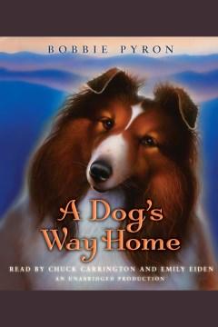 A dog's way home - Bobbie Pyron