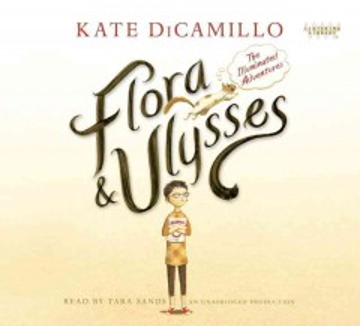 Flora & Ulysses - Kate DiCamillo