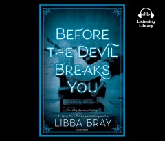 Before the devil breaks you : a Diviners novel - Libba Bray