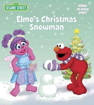Elmo's Christmas snowman - Naomi Kleinberg