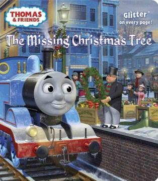 Thomas & friends. The missing Christmas tree - W Awdry