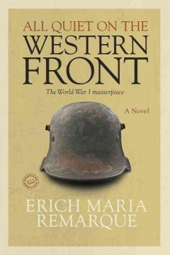 All quiet on the western front / Erich Maria Remarque - Erich Maria Remarque