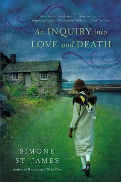 Inquiry into love and death - Simone St. James