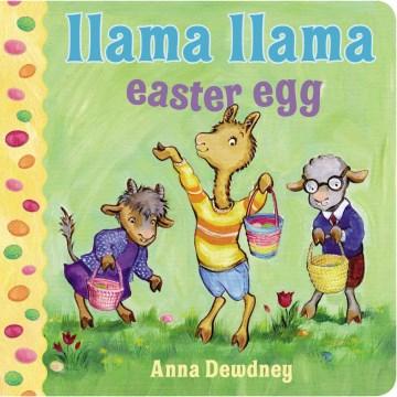 Llama Llama Easter egg - Anna Dewdney