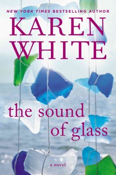 The sound of glass - Karen (Karen S.) White