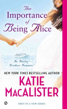 Importance of Being Alice : A Matchmaker in Wonderland Romance - Katie MacAlister