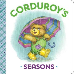 Corduroy's seasons - Don Freeman