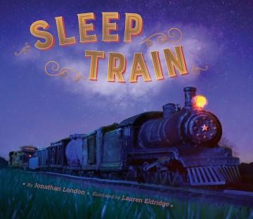 Sleep train - Jonathan London