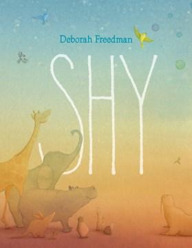 Shy - Deborah (Deborah Jane) Freedman